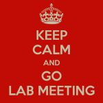 keep-calm-and-go-lab-meeting